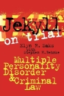 Jekyll on Trial: Multiple Personality Disorder and Criminal Law Cover Image