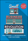 Small Business Revolution: How Owners and Entrepreneurs Can Succeed Cover Image