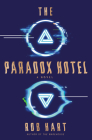 The Paradox Hotel: A Novel Cover Image