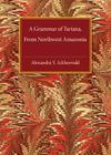 A Grammar of Tariana, from Northwest Amazonia (Cambridge Grammatical Descriptions) Cover Image
