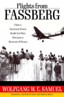 Flights from Fassberg: How a German Town Built for War Became a Beacon of Peace (Willie Morris Books in Memoir and Biography) Cover Image