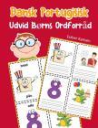 Udvid Børns Ordforråd Dansk Portugisisk: Lär sig Dansk Portugisisk barnets ordförråd snabbt Cover Image