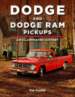 Dodge and Ram Pickups: An Illustrated History Cover Image