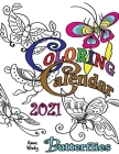 Coloring Calendar 2021 Butterflies Cover Image