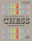 The Batsford Book of Chess: From Beginner to Winner Cover Image
