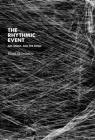The Rhythmic Event: Art, Media, and the Sonic (Technologies of Lived Abstraction) Cover Image
