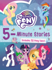 My Little Pony: 5-Minute Stories: Includes 10 Pony Tales! Cover Image