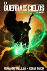 La Guerra de los Cielos. Volumen 4 Cover Image