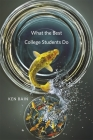 What the Best College Students Do Cover Image