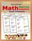 Visual Subtraction: Puzzles Mathematics / Beginning Math / Workbook Skills / Number Systems Counting Skills / Student Workbook / 50 Reprod Cover Image