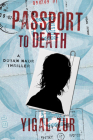 Passport to Death (A Dotan Naor Thriller) Cover Image