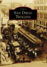 San Diego Trolleys Cover Image