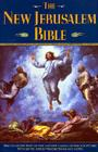 The New Jerusalem Bible: The Complete Text of the Ancient Canon of the Scriptures with Up-to-Date Introductions and Notes Cover Image