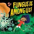 Fungus Is Among Us! Cover Image
