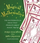 Magical Mathematics: The Mathematical Ideas That Animate Great Magic Tricks Cover Image