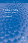 A History of Turkey: From Empire to Republic Cover Image