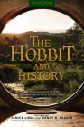 The Hobbit and History: Companion to the Hobbit: The Battle of the Five Armies (Wiley Pop Culture and History) Cover Image