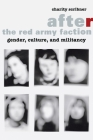 After the Red Army Faction: Gender, Culture, and Militancy Cover Image
