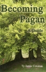 Becoming Pagan: A Guide Cover Image