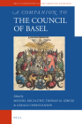 A Companion to the Council of Basel (Brill's Companions to the Christian Tradition #74) Cover Image
