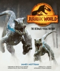 Jurassic World: The Ultimate Visual History Cover Image