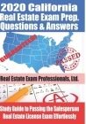 2020 California Real Estate Exam Prep Questions & Answers: Study Guide to Passing the Salesperson Real Estate License Exam Effortlessly Cover Image