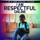 I Am Respectful Online Cover Image