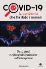 Covid-19: la pandemia che ha dato i numeri Cover Image