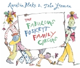 The Fabulous Foskett Family Circus Cover Image