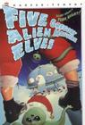 Five Alien Elves Cover Image