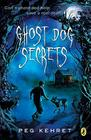 Ghost Dog Secrets Cover Image