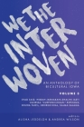 We The Interwoven: An Anthology of Bicultural Iowa (Volume 3) Cover Image