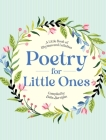 Poetry for Little Ones: A Little Book of Rhymes and Lullabies Cover Image