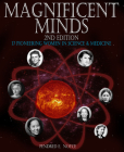 Magnificent Minds, 2nd edition: 17 Pioneering Women in Science and Medicine Cover Image