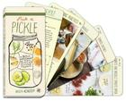 Pick a Pickle: 50 Recipes for Pickles, Relishes, and Fermented Snacks Cover Image