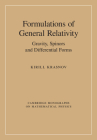 Formulations of General Relativity (Cambridge Monographs on Mathematical Physics) Cover Image