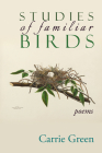 Studies of Familiar Birds: Poems Cover Image