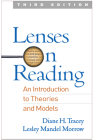 Lenses on Reading, Third Edition: An Introduction to Theories and Models Cover Image