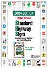 Standard Highway Signs: 2004 Edition Cover Image