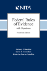 Federal Rules of Evidence with Objections: As Amended to December 1, 2019 Cover Image