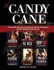 The Candy Cane: The Complete Collection of BDSM Erotic Romance Short Stories for Adults Cover Image