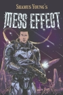 Mess Effect: A Nitpicker's Guide to the Universe that Fell Apart Cover Image