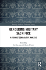 Gendering Military Sacrifice: A Feminist Comparative Analysis Cover Image