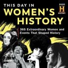 2020 History Channel This Day in Women's History Boxed Calendar: 365 Extraordinary Women and Events That Shaped History Cover Image