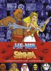 He-Man and She-Ra: A Complete Guide to the Classic Animated Adventures Cover Image