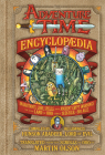 The Adventure Time Encyclopaedia (Encyclopedia): Inhabitants, Lore, Spells, and Ancient Crypt Warnings of the Land of Ooo Circa 19.56 B.G.E. - 501 A.G.E. Cover Image