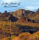 In the Shadow of the Carmens: Afield with a Naturalist in the Northern Mexican Mountains (Grover E. Murray Studies in the American Southwest) Cover Image