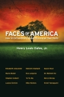 Faces of America: How 12 Extraordinary People Discovered Their Pasts Cover Image