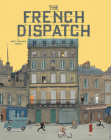 The Wes Anderson Collection: The French Dispatch Cover Image