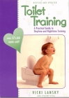 Toilet Training: A Practical Guide to Daytime and Nighttime Training (Lansky) Cover Image